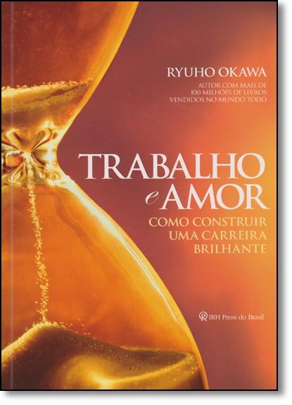 Trabalho e Amor, livro de Ryuho Okawa