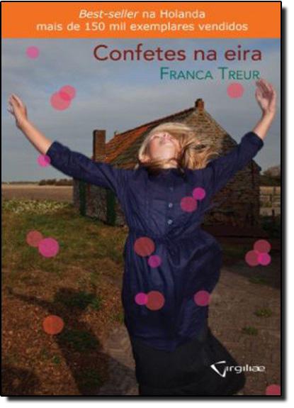 Confetes na Eria, livro de Franca Treur