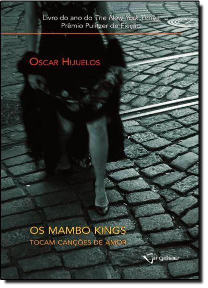 Mambos Kings Tocam Canções de Amor, Os, livro de Oscar Hijuelos