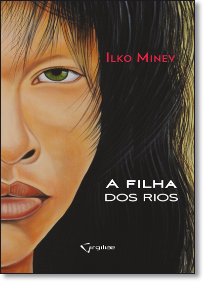 Filha dos Rios, A, livro de Ilko Minev
