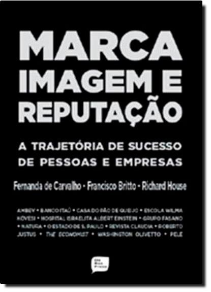 Marca Imagem e Reputação, livro de Fernando de Carvalho
