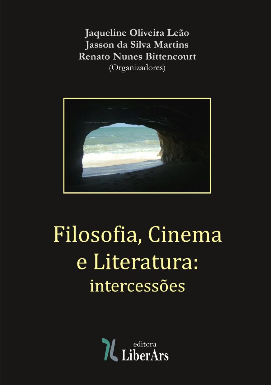 Filosofia, Cinema e Literatura, livro de Jasson Martins, Jacqueline Leão, Renato Nunes Bittencourt