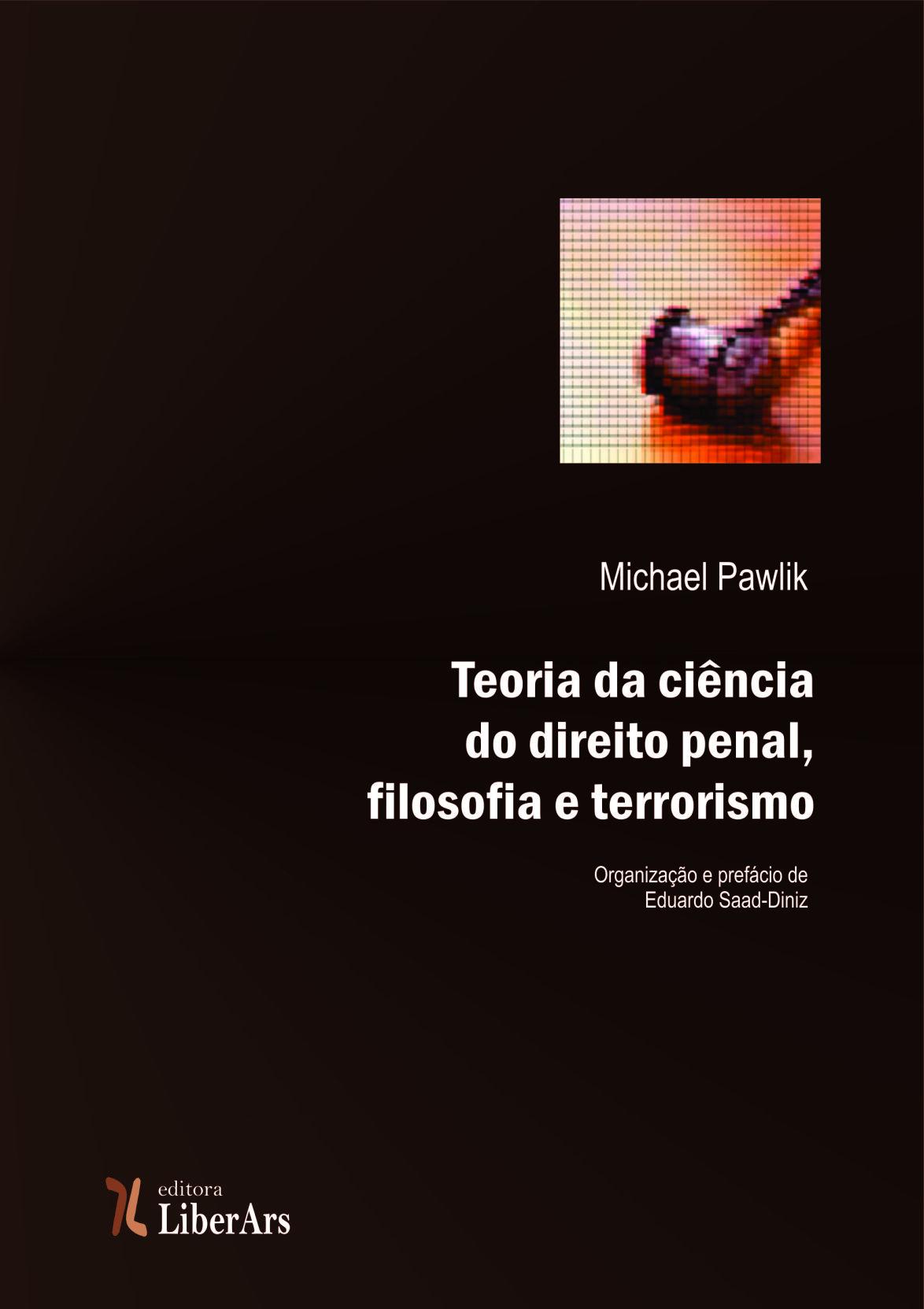 Teoria da ciência do direito penal, filosofia e terrorismo, livro de Michael Pawlik