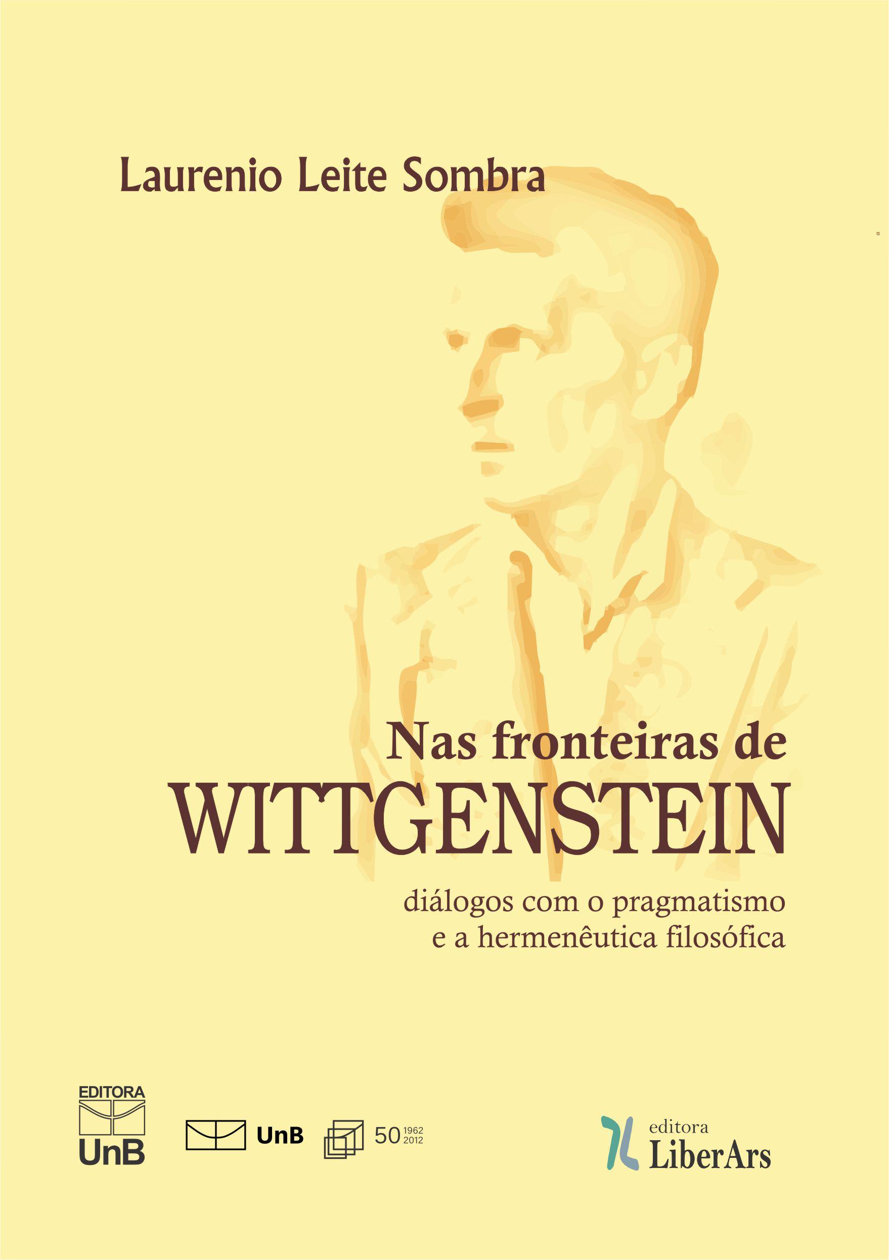 Nas fronteiras de Wittgenstein, livro de Laurenio Leite Sombra