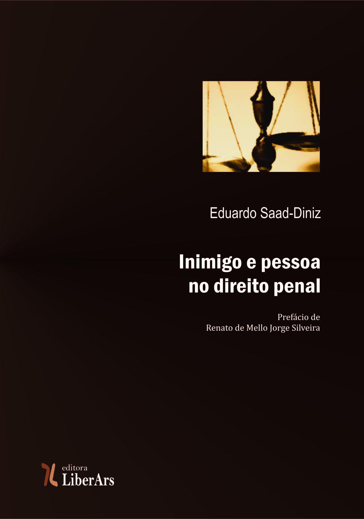 Inimigo e pessoa no direito penal, livro de Eduardo Saad Diniz