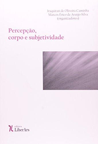 Percepção, Corpo e Subjetividade, livro de Iraquitan de Oliveira Caminha