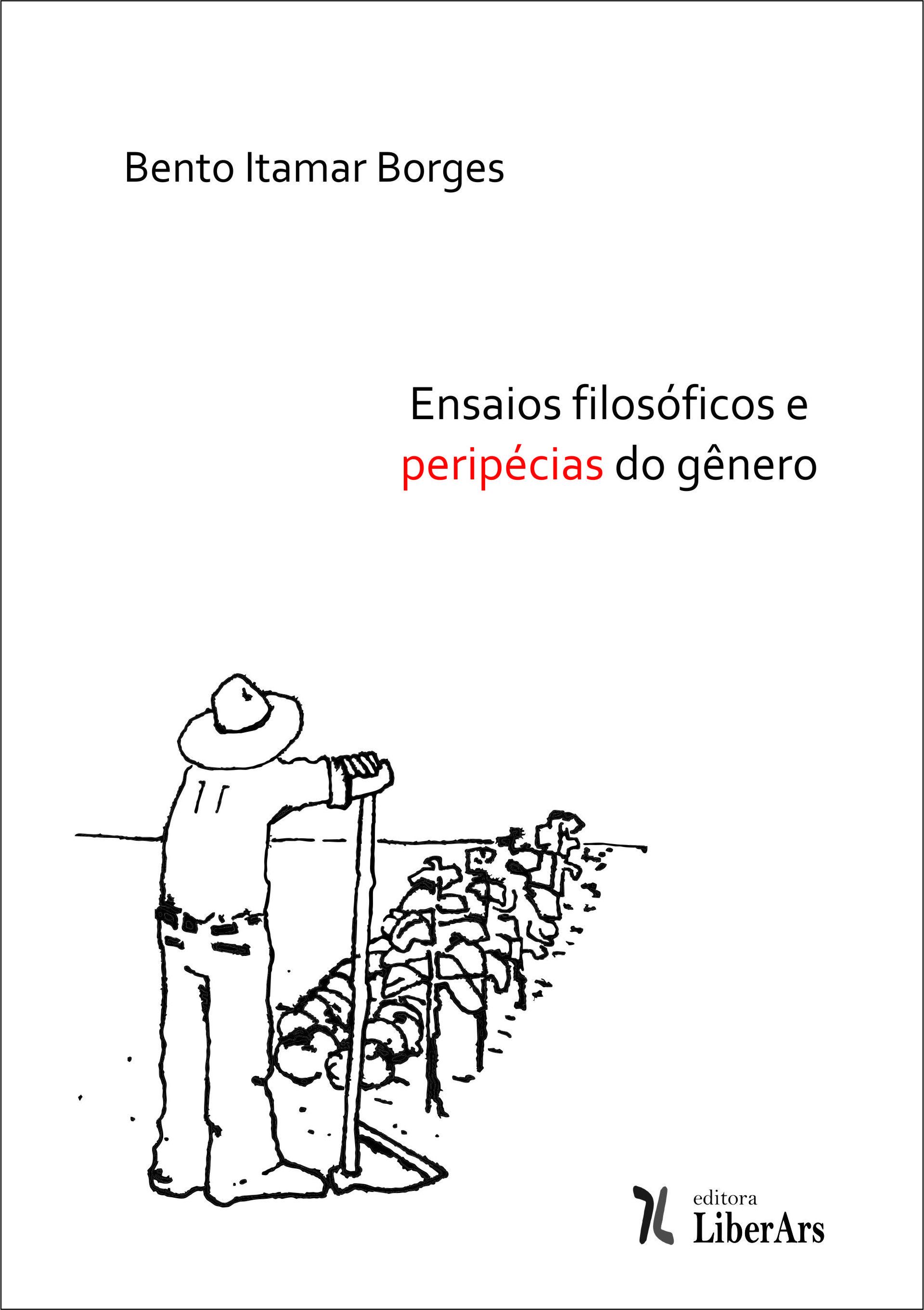 Ensaios filosóficos e peripécias do gênero, livro de Bento Itamar Borges