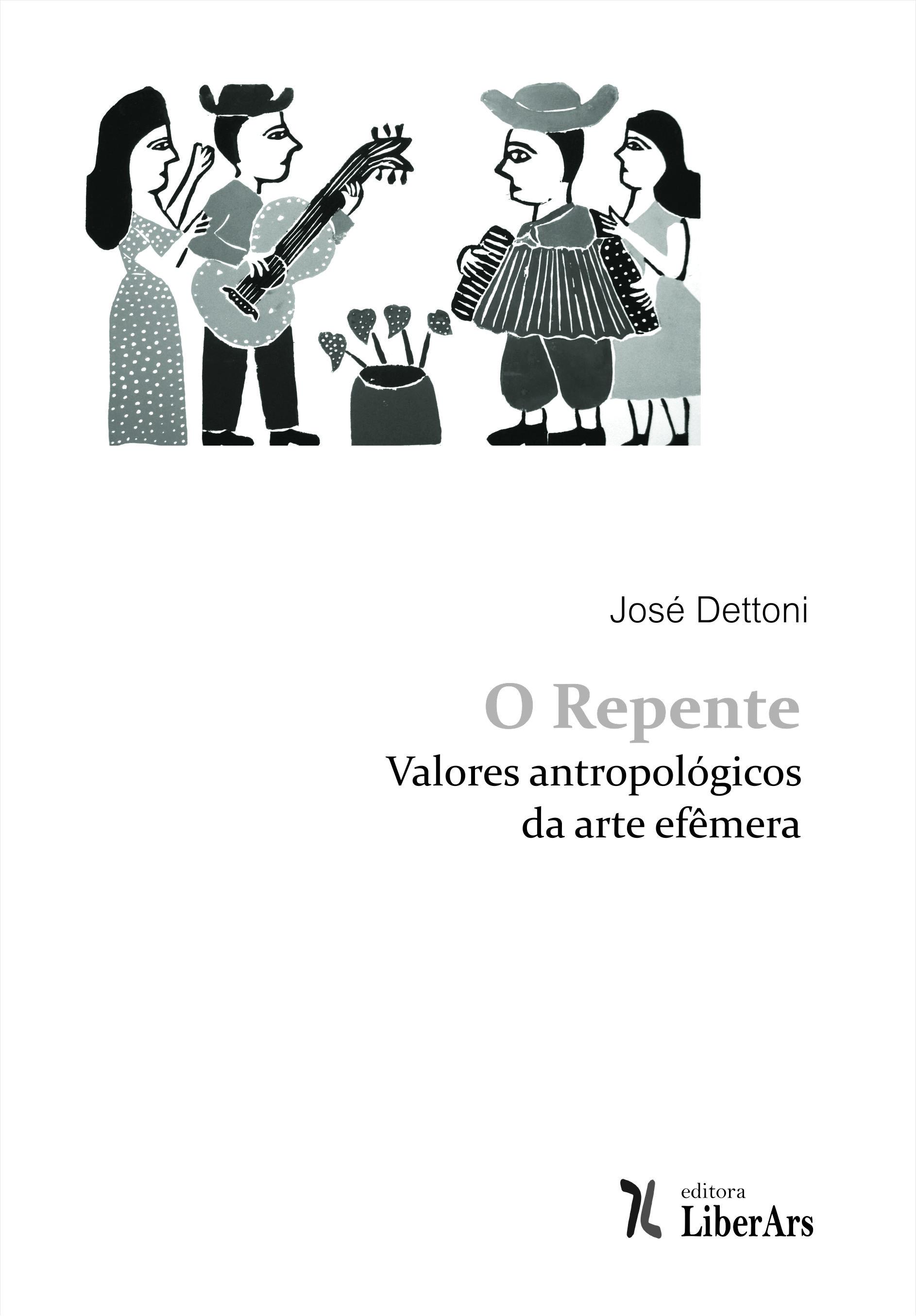 O Repente: valores antropológicos da arte efêmera, livro de José Dettoni