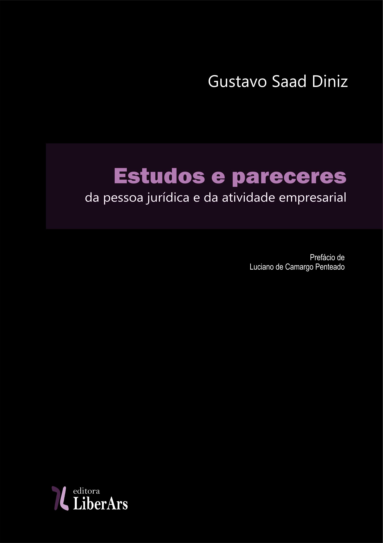 Estudos e pareceres da pessoa jurídica e da atividade empresarial, livro de Gustavo Saad Diniz