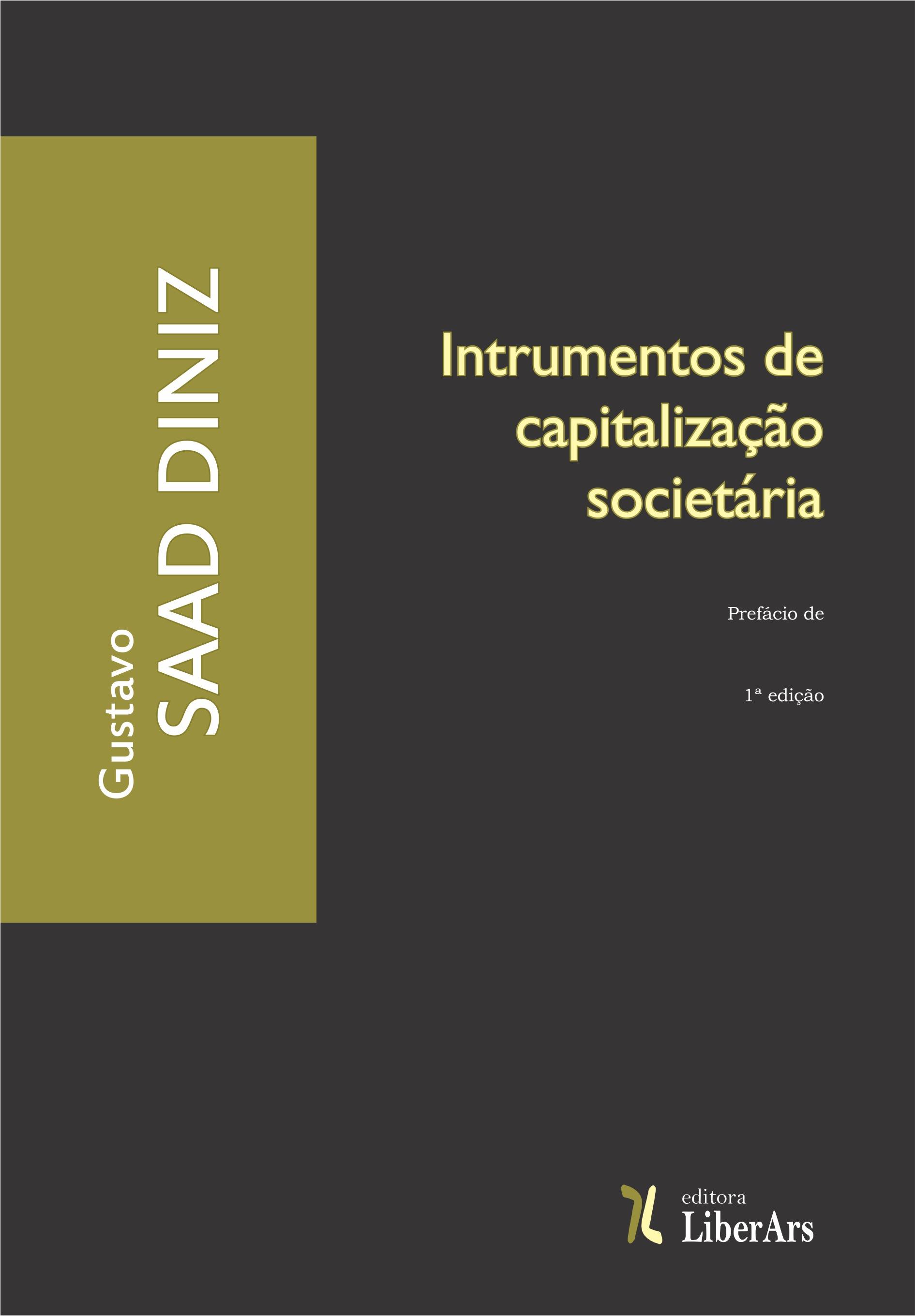 Instrumentos de capitalização societária, livro de Gustavo Saad Diniz