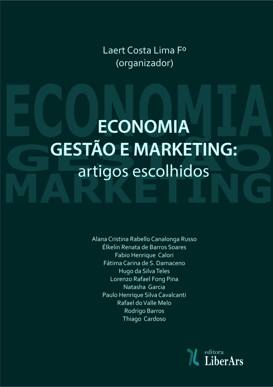 Economia, gestão e marketing - Artigos escolhidos, livro de Laert Costa Lima Fº (org.)