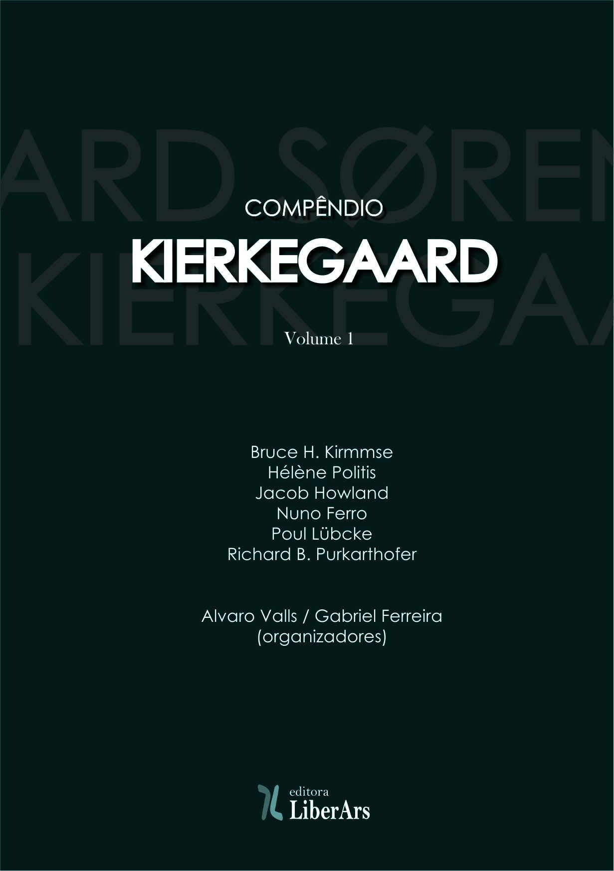 Compêndio Kierkegaard - pela comemoração do bicentenário do nascimento, livro de Alvaro Valls / Gabriel Ferreira (org.), Heléne Politis / Poul Lübcke, Nuno Ferro (et. al)