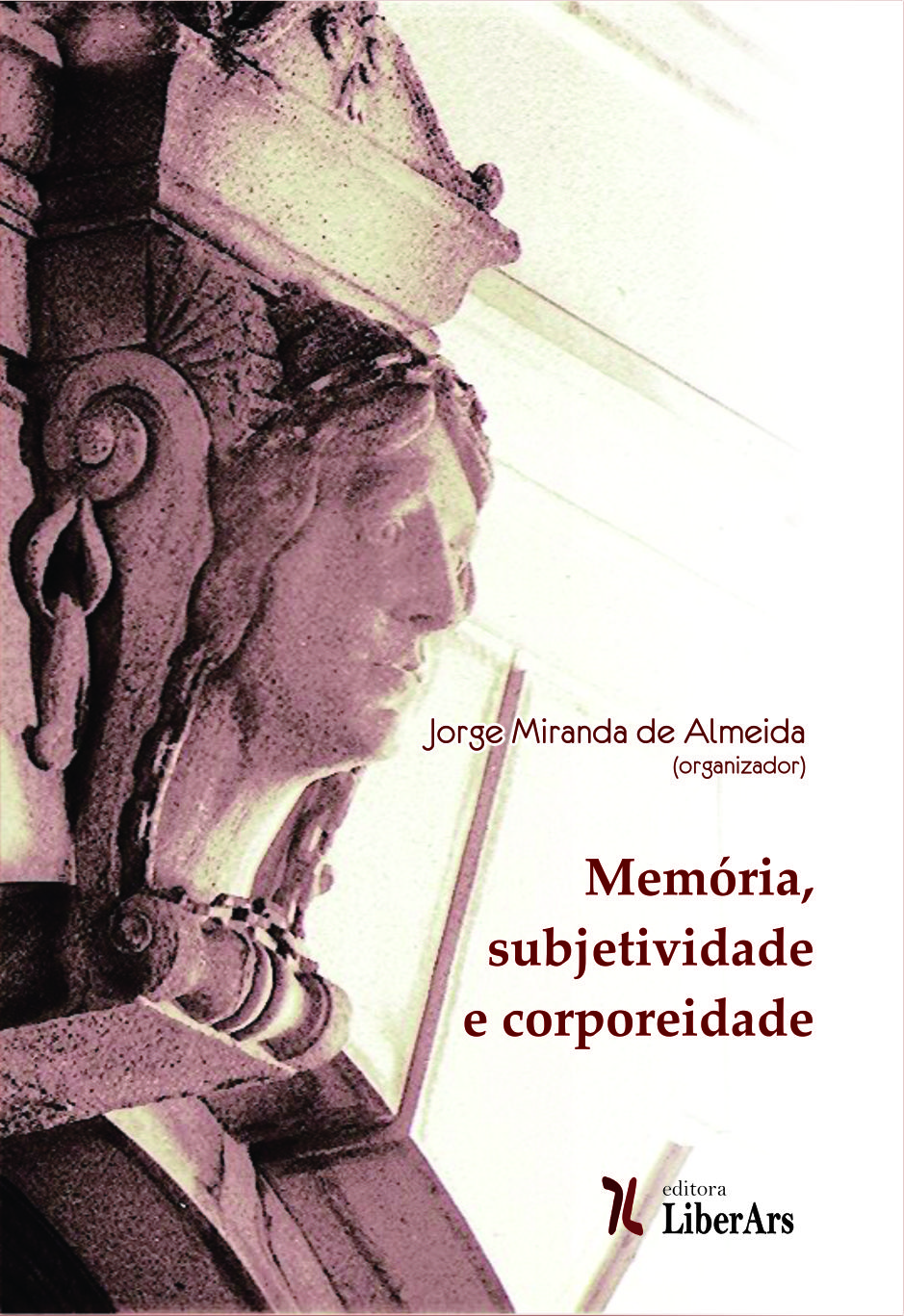 Memória, subjetividade, corporeidade, livro de Jorge Miranda de Almeida (org.)