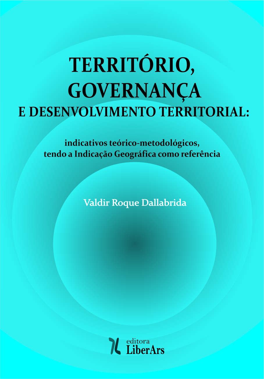 Território, governança e desenvolvimento territorial, livro de Valdir Roque Dallabrida