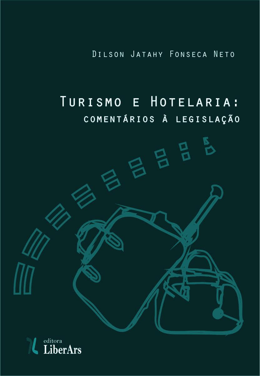 Turismo e Hotelaria: comentários à legislação, livro de Dilson Jatahy Fonseca Neto