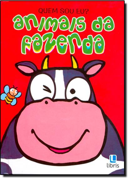 Quem Sou Eu? - Animais da Fazenda, livro de Larissa Batista