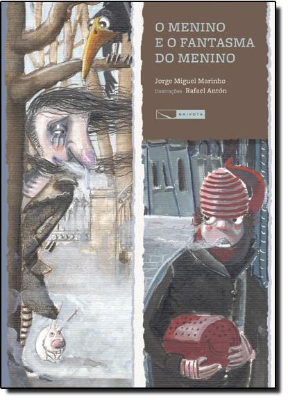 Menino e o Fantasma do Menino, O, livro de Jorge Miguel Marinho