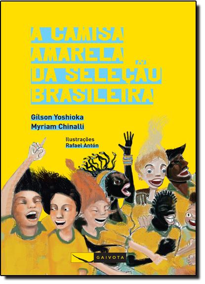 Camisa Amarela da Seleção Brasileira, A, livro de Gílson Yoshioka