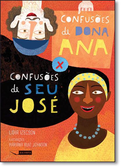 Confusões de Dona Ana x Confusões de Seu José, livro de Lidia Izecson