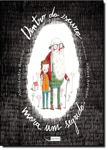 Dentro do Escuro Mora um Segredo, livro de Alessandra Roscoe