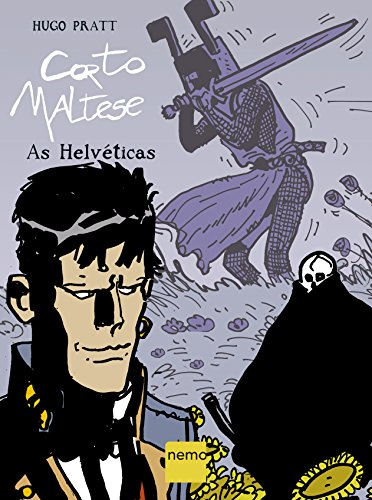 Corto Maltese – As Helvéticas, livro de Hugo Pratt