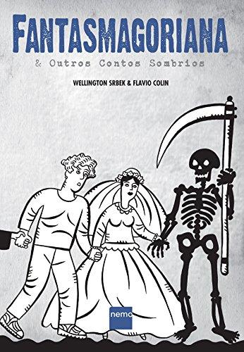 Fantasmagoriana e Outros Contos Sombrios, livro de Wellington Srbek