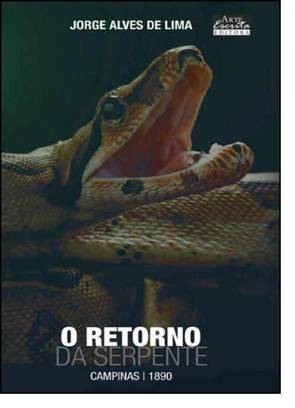 O retorno da serpente. Campinas, 1890, livro de Jorge Alves de Lima