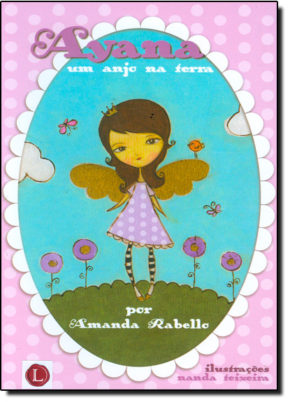 Ayana um Anjo na Terra, livro de Amanda Rabello