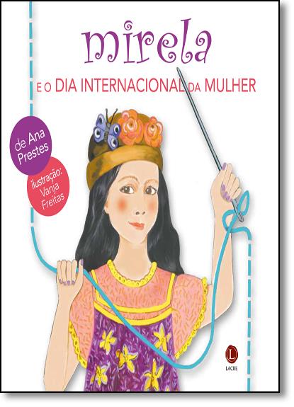Mirela e o Dia Internacional da Mulher, livro de Ana Prestes