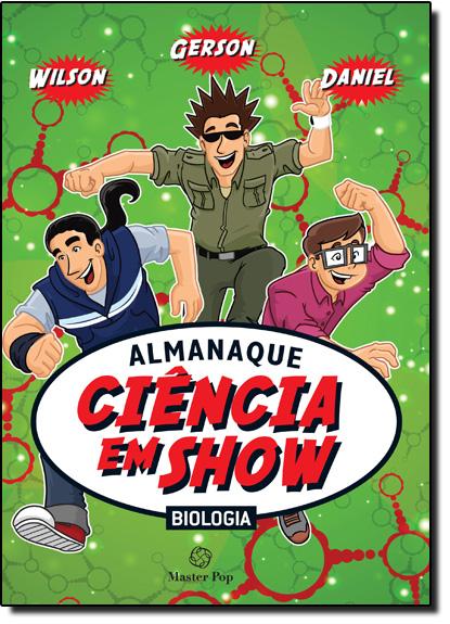 Almanaque: Ciência em Show, livro de Master Pop