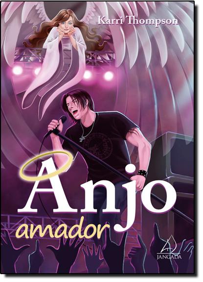 Anjo Amador, livro de Karri Thompson