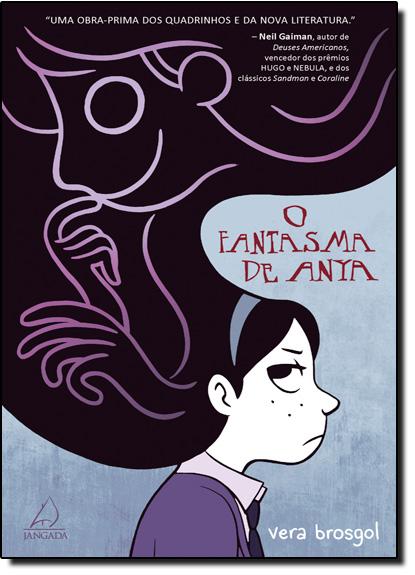 Fantasma de Anya, O, livro de Vera Brosgol