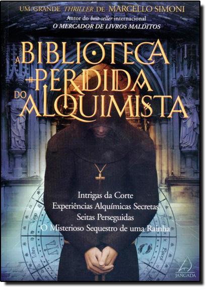 Biblioteca Perdida do Alquimista, A, livro de Marcello Simoni
