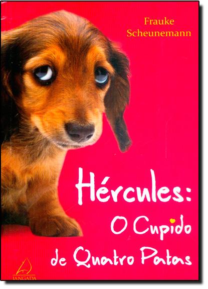 Hércules: O Cupido de Quatro Patas, livro de Frauke Scheunemann