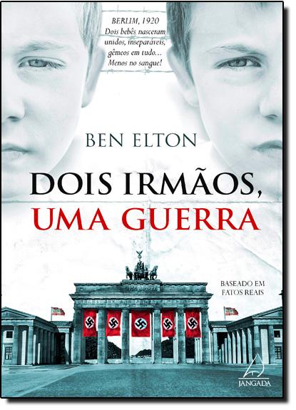 Dois Irmãos, Uma Guerra, livro de Ben Elton