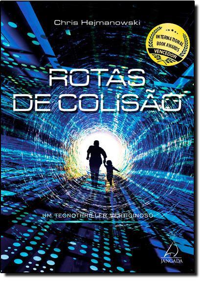 Rotas de Colisão, livro de Chris Hejmanowski