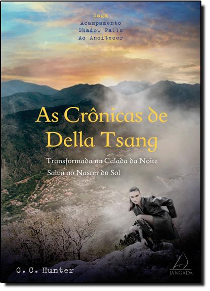 Crônicas de Della Tsang, As, livro de C. C. Hunter