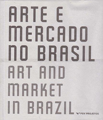 Arte e Mercado no Brasil, livro de Cesar Cunha Campos