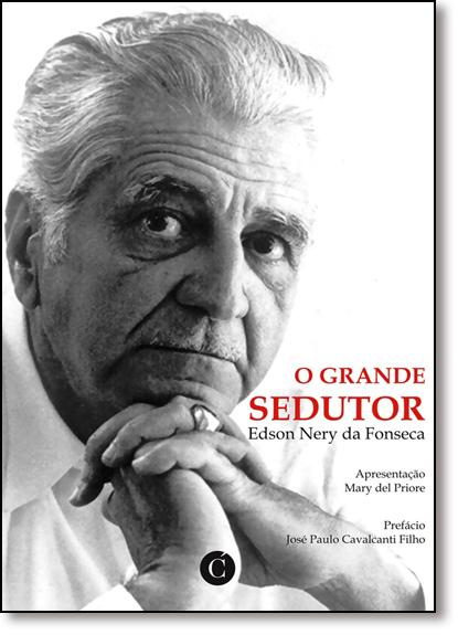 Grande Sedutor, O, livro de EDSON NERY DA FONSEC