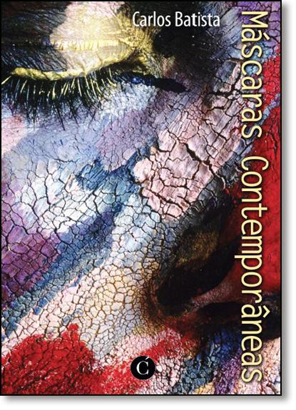 Máscaras Contemporâneas, livro de Carlos Batista