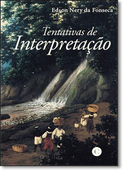 Tentativas de Interpretação, livro de Clênio Sierra de Alcântara