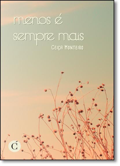 Menos É Sempre Mais, livro de Ceiça Monteiro
