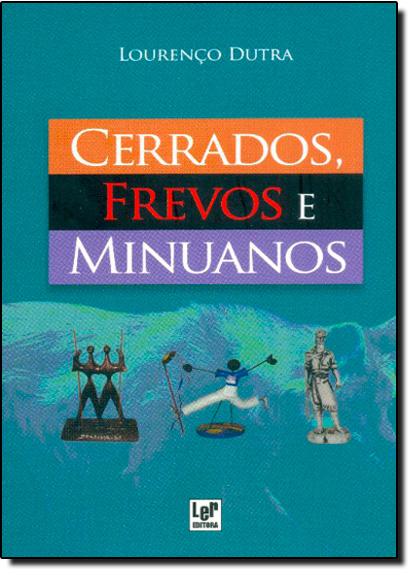 Cerrados, Frevos e Minuanos, livro de Lourenço Dutra
