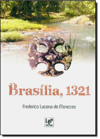 Brasilia 1321, livro de Frederico Lucena de Menezes