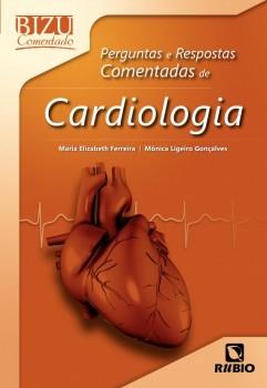 Perguntas e respostas comentadas de cardiologia, livro de Maria Elizabeth Ferreira, Mônica Ligeiro Gonçalves
