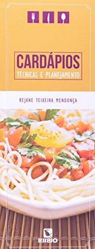 Cardápios: Técnicas e Planejamento, livro de Rejane Teixeira Mendonça