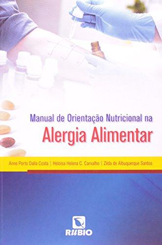 Manual de Orientação Nutricional na Alergia Alimentar, livro de Anne Porto Dalla Costa