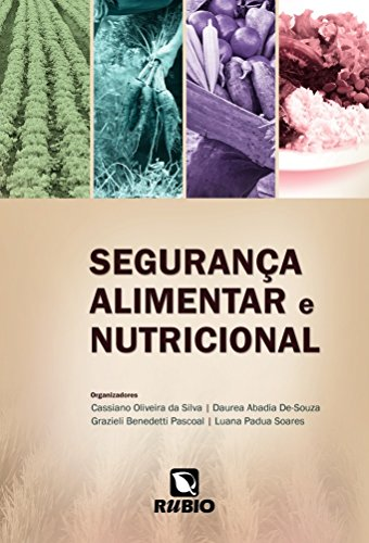 Segurança Alimentar e Nutricional, livro de Cassiano Oliveira da Silva