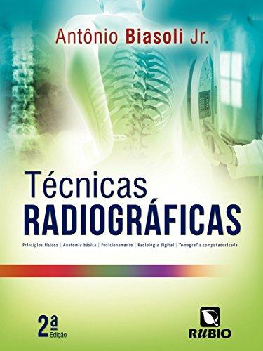 Técnicas Radiográficas, livro de Antônio Biasoli Junior
