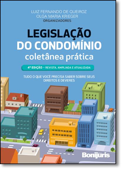 Legislação do Condomínio: Coletânea Prática, livro de Luiz Fernando de Queiróz